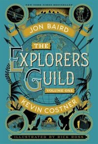 Book The Explorers Guild: Volume One: A Passage to Shambhala by Kevin Costner