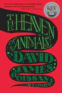 The Heaven of Animals: Stories de David James Poissant