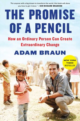 Book The Promise of a Pencil: How an Ordinary Person Can Create Extraordinary Change by Adam Braun