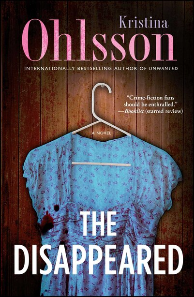 The Disappeared: A Novel by Kristina Ohlsson