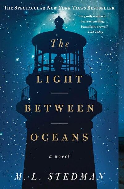 The Light Between Oceans: A Novel by M.L. Stedman