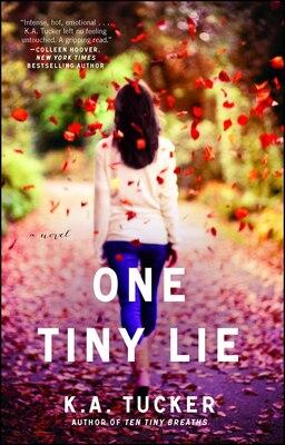Book One Tiny Lie: A Novel by K.A. Tucker