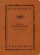 The Duck Commander Devotional LeatherTouch Edition