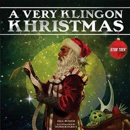 Book A Very Klingon Khristmas by Paul Ruditis