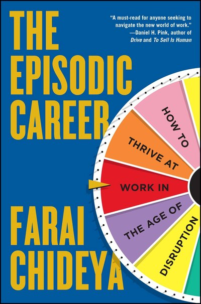 the life and career of farai chideya In the episodic career: how to thrive at work in the age of disruption, farai chideya, an award-winning author, journalist and professor, reports on today's challenging job landscape and offers.