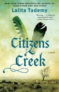 Citizens Creek: A Novel