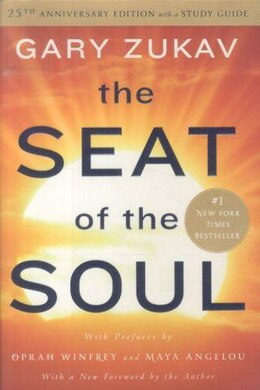 Book The Seat of the Soul: 25th Anniversary Edition with a Study Guide by Gary Zukav