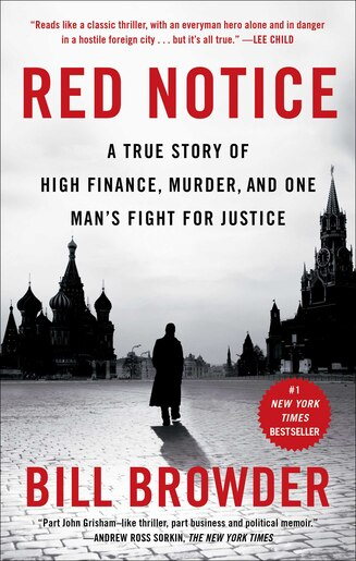 b859ec40306ff ... Red Notice: A True Story of High Finance, Murder, and One Man's Fight  ...