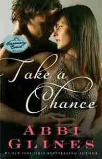 Take a Chance: A Rosemary Beach Novel by Abbi Glines