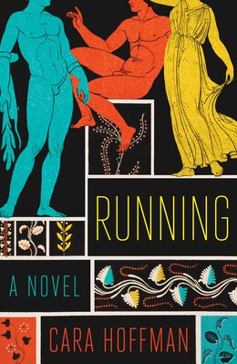 Book Running: A Novel by Cara Hoffman