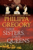 Book Three Sisters, Three Queens by Philippa Gregory