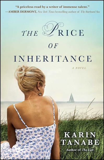 The Price of Inheritance: A Novel by Karin Tanabe