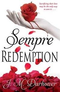 Sempre: Redemption by J.M. Darhower