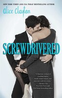 Book Screwdrivered by Alice Clayton
