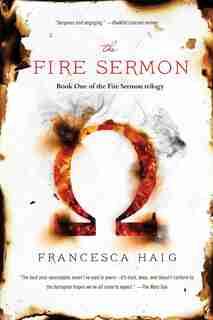 The Fire Sermon by Francesca Haig