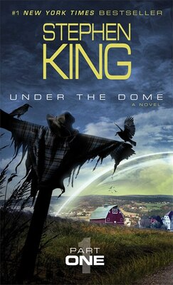 Book Under the Dome: Part 1: A Novel by Stephen King
