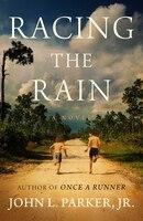 Racing the Rain: A Novel