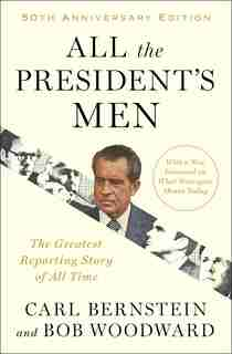 All the President's Men by Bob Woodward