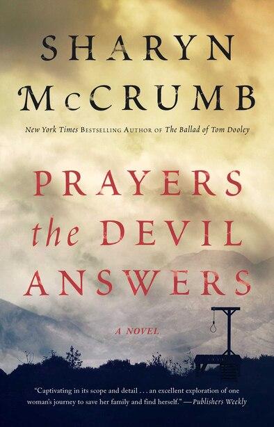 Prayers the Devil Answers: A Novel by Sharyn Mccrumb