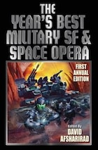 The Year's Best Military SF and Space Opera
