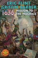 Book 1636: Mission to the Mughals by Eric Flint