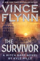 The Survivor: A Mitch Rapp Novel by Kyle Mills