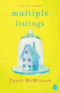 Multiple Listings: A Novel