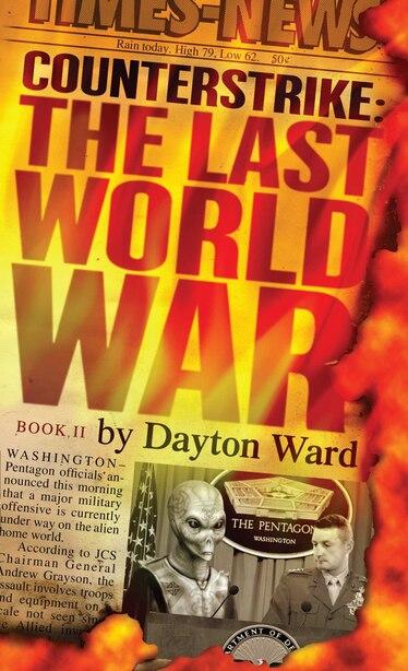 Counterstrike: The Last World War, Book 2 by Dayton Ward