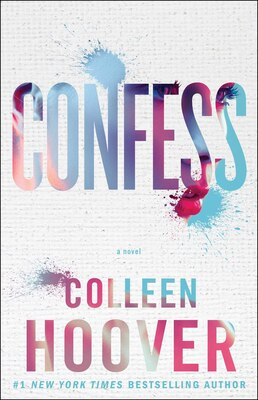 Book Confess: A Novel by Colleen Hoover