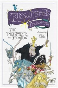 The Pied Piper of Hamelin: Russell Brand's Trickster Tales by Russell Brand