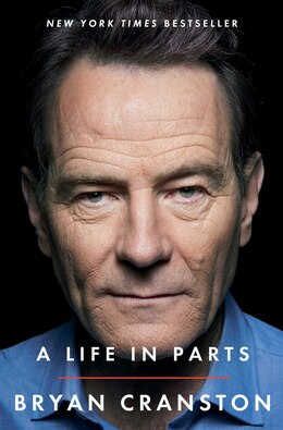Book A Life in Parts by Bryan Cranston