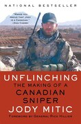 Book Unflinching: The Making of a Canadian Sniper by Jody Mitic