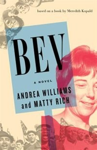 BEV: A Novel by Andrea Williams