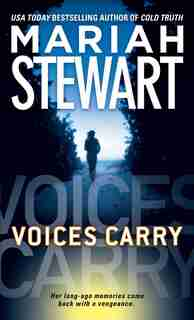 Voices Carry by Mariah Stewart