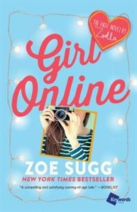 Girl Online: The First Novel by Zoella