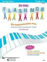 Fur Elise Flash Mob: Ez Improvisation Fun For Piano Lessons, Recitals, General Music Classes Or…