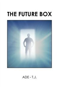 The Future Box by ADE - T.J.