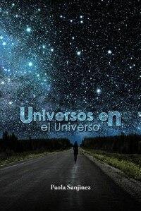 Universos En El Universo by Paola Sanjinez