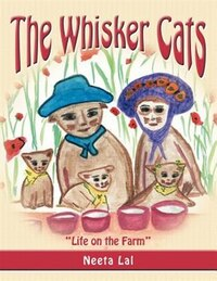 The Whisker Cats: Life On The Farm