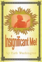 Insignificant Me!