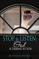 Stop & Listen: God Is Talking To You