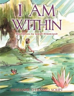 I Am Within by Roseanne D'erasmo Script