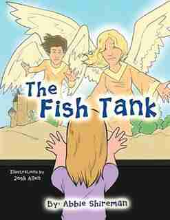 The Fish Tank by Abbie Shireman
