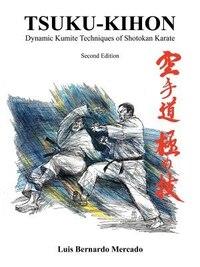Tsuku-Kihon: Dynamic Kumite Techniques of Shotokan Karate