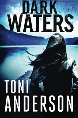Book Dark Waters by Toni Anderson