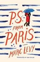 P.s. From Paris: A Novel