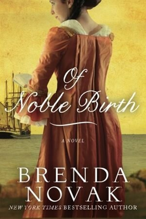 Of Noble Birth by Brenda Novak