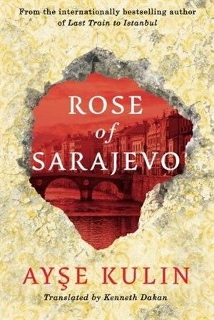 Rose of Sarajevo by Ayse Kulin