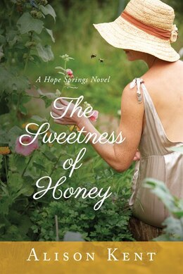 Book The Sweetness of Honey by Alison Kent