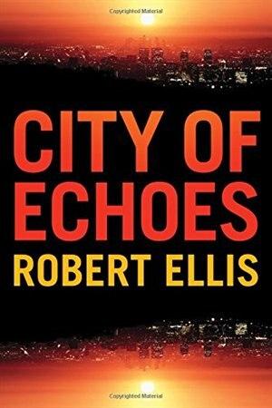 City Of Echoes de Robert Ellis